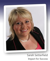 Sarah Setterfield owner of Impact for Success
